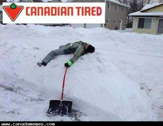 How I M Feeling Right Now After Shoveling Snow Canada Memes