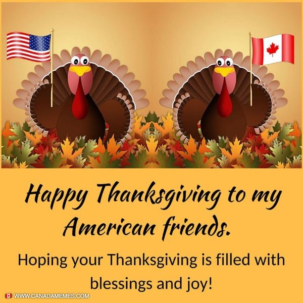 Happy Thanksgiving to our American Neighbours! - 🇨🇦 Canada ...